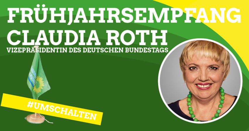 Frühjahrsempfang mit Claudia Roth, Vizepräsidentin des deutschen Bundestags